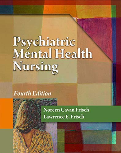 9781435400771: Psychiatric Mental Health Nursing (Frisch, Psychiatric Mental Health Nursing)