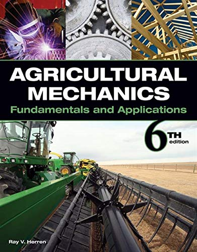 9781435400979: Agricultural Mechanics: Fundamentals and Applications