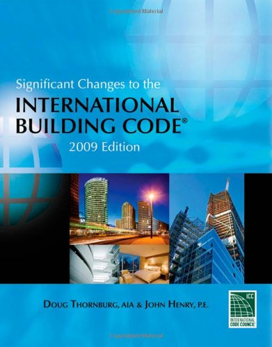 9781435401198: Significant Changes to the International Building Code: 2009 Edition
