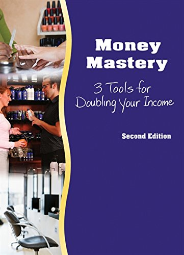 9781435413085: Money Mastery: 3 Tools for Doubling Your Income
