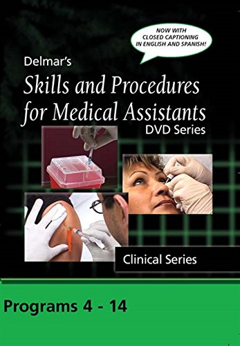 9781435413252: Skills and Procedures for Medical Assistants, Complete Clinical Skills Series: 11 programs 4 - 14 with Closed Captions (Delmar's Skills, and ... Assistants DVD Series Clinical Series)