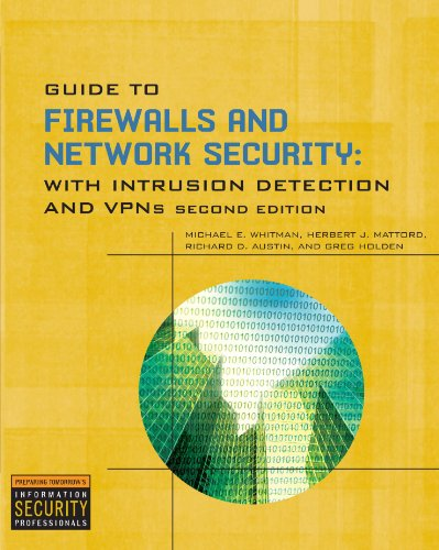 Guide to Firewalls and Network Security 2nd: Michael E. Whitman,