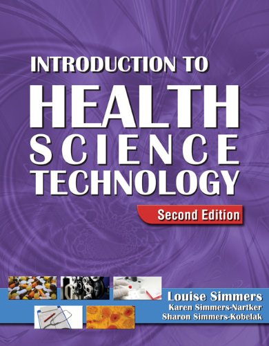 Bundle: Introduction to Health Science Technology, 2nd + Workbook: Simmers, Louise M
