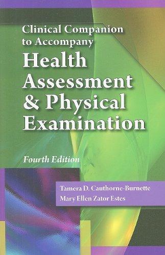 Clinical Companion for Estes? Health Assessment and: Estes, Mary Ellen