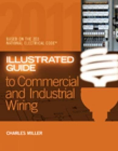 9781435427761: Illustrated Guide to Commercial and Industrial Wiring
