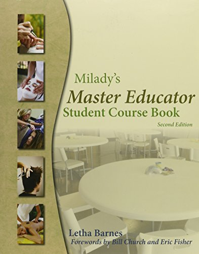 Milady Master Educator: For Trainees to Become Educators in the Fields of Cosmetology, Barber Styling, Massage, Nail Technology, and Esthetics (1435435575) by Letha Barnes