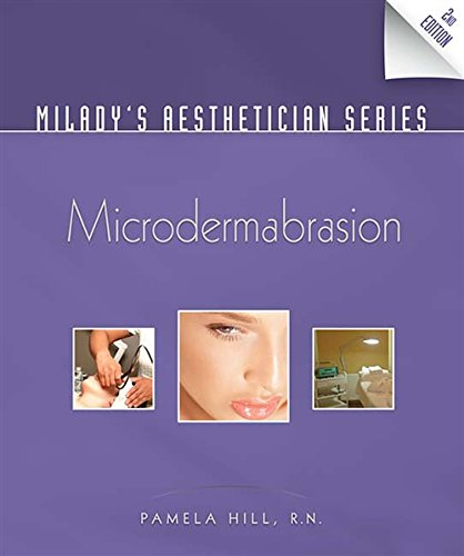 9781435438651: Milady's Aesthetician Series: Microdermabrasion