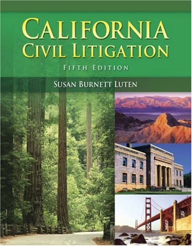 9781435438767: California Civil Litigation (with Study Guide)