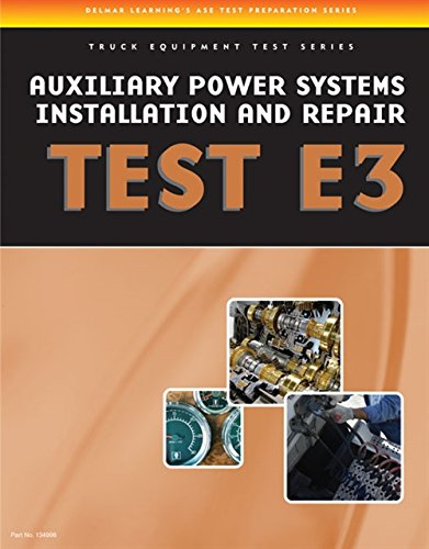 ASE Test Preparation - Auxiliary Power Systems: Delmar, Cengage Learning