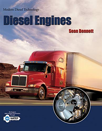 Modern Diesel Technology: Diesel Engines (1435440447) by Bennett, Sean