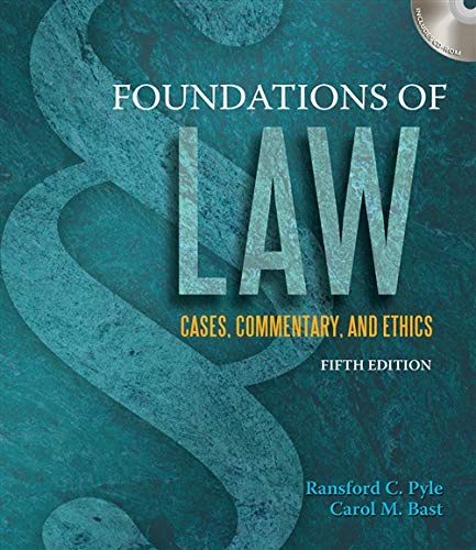 Foundations Of Law: Cases Commentary And Ethics: Pyle R C,