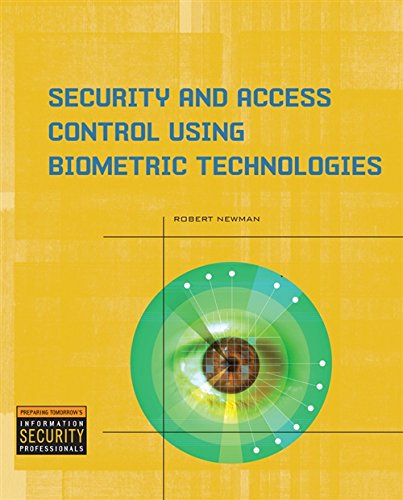 Security and Access Control Using Biometric Technologies (1435441052) by Robert Newman