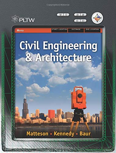 Project Lead the Way: Civil Engineering and Architecture: Matteson, Donna; Kennedy, Deborah; Baur, ...