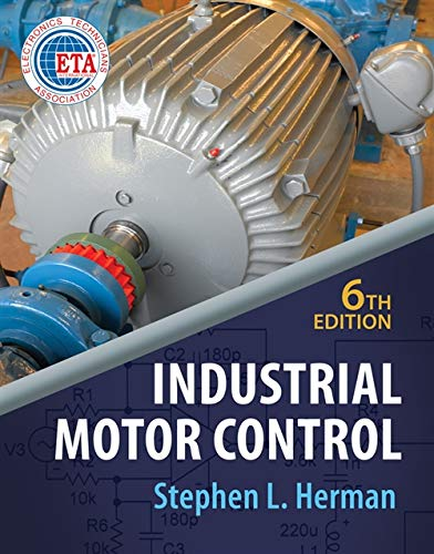 9781435442399: Industrial Motor Control, 6th Edition