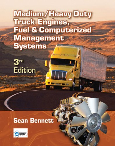 Bundle: Medium/Heavy Duty Truck Engines, Fuel & Computerized Management Systems, 3rd + ...