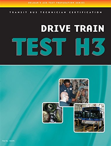 9781435453760: ASE Test Preparation - Transit Bus H3, Drive Train (DELMAR LEARNING'S ASE TEST PREP SERIES)