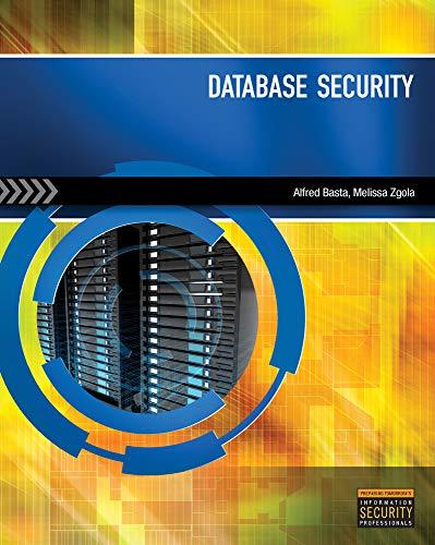 Database Security: Basta, Alfred; Zgola,