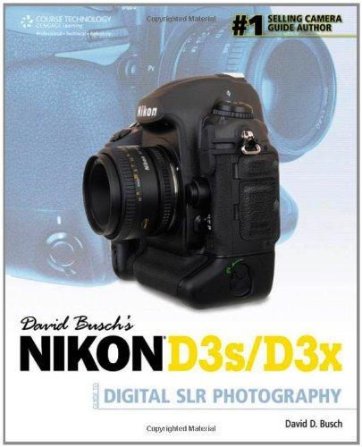 9781435454347: David Busch's Nikon D3s/D3x Guide to Digital SLR Photography (David Busch's Digital Photography Guides)