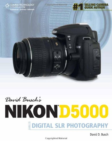 David Busch's Nikon D5000 Guide to Digital SLR Photography (1435454979) by David D. Busch