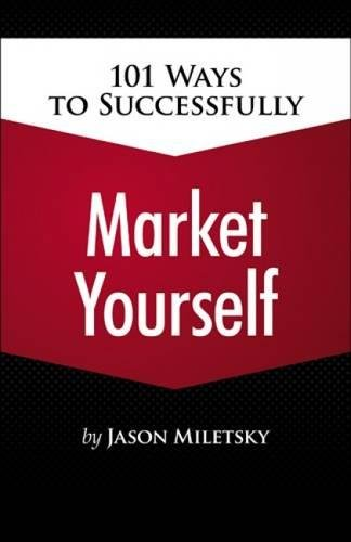 9781435455108: 101 Ways to Successfully Market Yourself