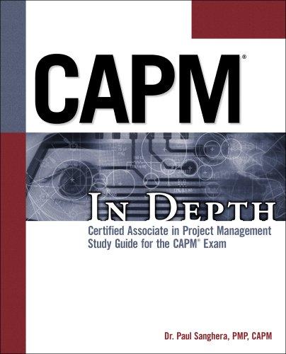 CAPM In Depth: Certified Associate in Project: Sanghera, Paul
