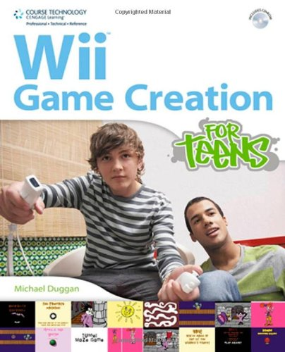 9781435455559: Wii Game Creation for Teens (For Teens (Course Technology))