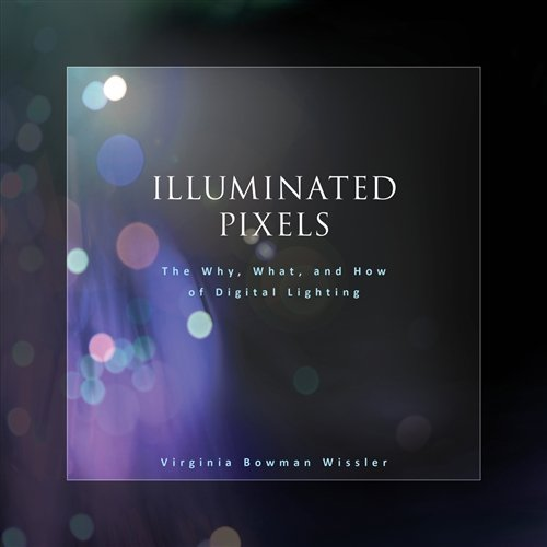 Illuminated Pixels (Book & CD): Wissler, Virginia