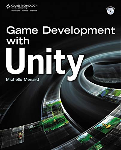 Game Development with Unity: Michelle Menard