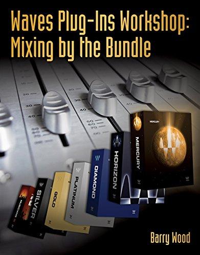 9781435457461: Waves Plug-Ins Workshop: Mixing by the Bundle