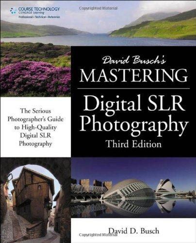 9781435458321: David Busch's Mastering Digital SLR Photography