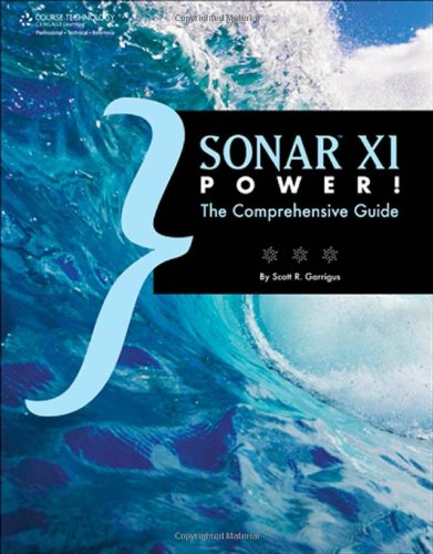 9781435458505: SONAR X1 Power!: The Comprehensive Guide