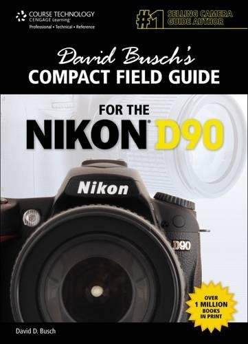9781435458598: David Busch's Compact Field Guide for the Nikon D90 (David Busch's Digital Photography Guides)