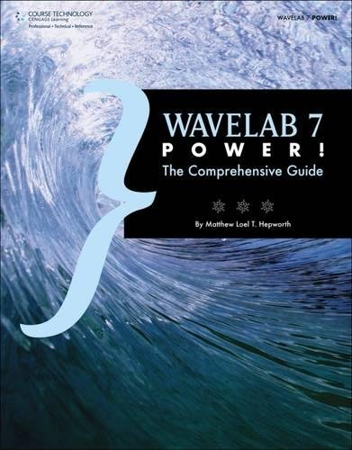 Wavelab 7 Power!: The Comprehensive Guide: Hepworth, Matthew Loel T.