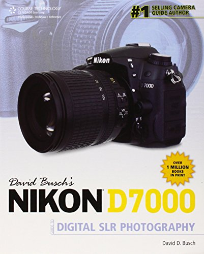 9781435459427: David Busch's Nikon D7000 Guide to Digital SLR Photography (David Busch's Digital Photography Guides)
