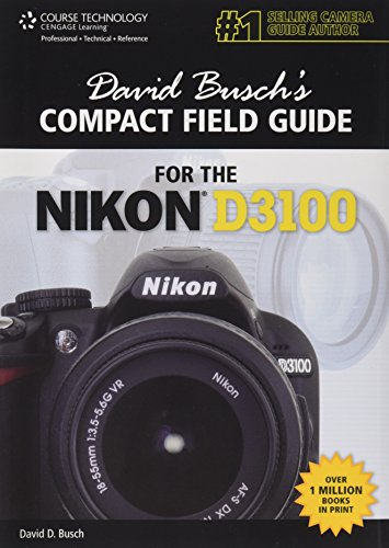 9781435459946: David Busch's Compact Field Guide for the Nikon D3100 (David Busch's Digital Photography Guides)