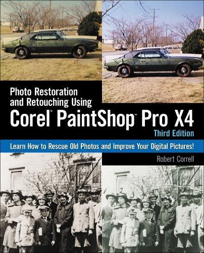 9781435460577: Photo Restoration and Retouching Using Corel Paintshop Photo Pro X4