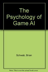 9781435460836: The Psychology of Game AI