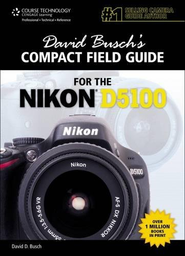 9781435460874: David Busch's Compact Field Guide for the Nikon D5100 (David Busch's Digital Photography Guides)