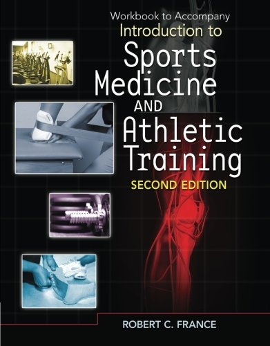 9781435464384: Student Workbook for France' Introduction to Sports Medicine and Athletic Training