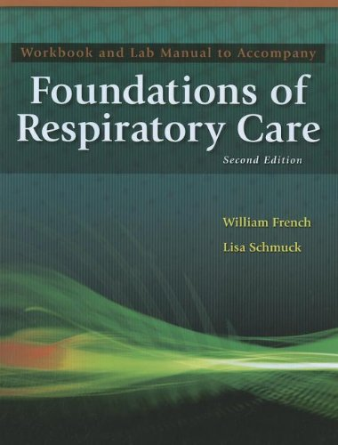 9781435469877: Workbook and Lab Manual for Wyka/Mathews/Rutkowski's Foundations of Respiratory Care, 2nd