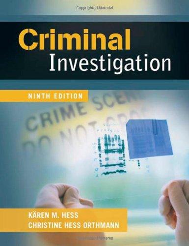 Criminal Investigation, 9th Edition: Hess, Kären M.;