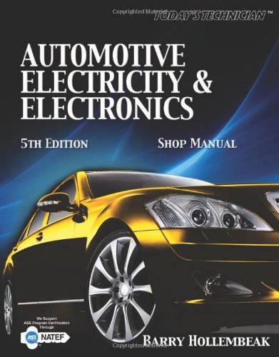 Today's Technician: Automotive Electricity & Electronics: Shop Manual: Barry Hollembeak
