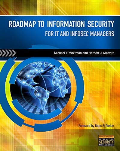 9781435480308: Roadmap to Information Security: For IT and InfoSec Managers