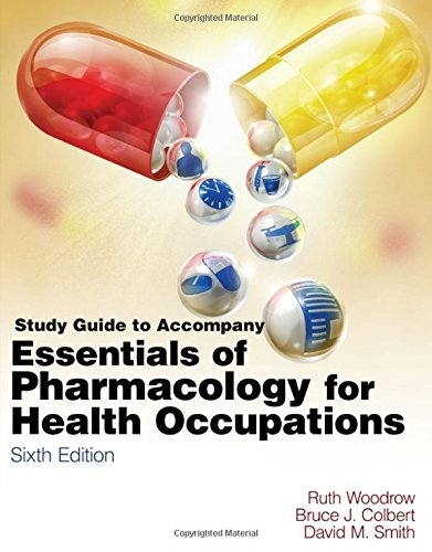 9781435480377: Study Guide for Woodrow/Colbert/Smith's Essentials of Pharmacology for Health occupations