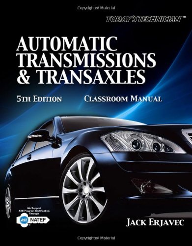 9781435481039: Today's Technician Automatic Transmissions and Transaxels, Classroom Manual