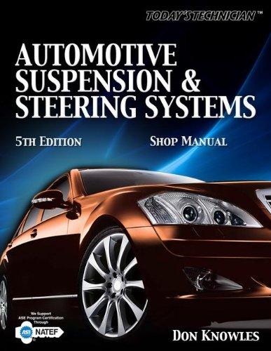 9781435481145: Today's Technichian: Automotive Suspension & Steering Shop Manual (Today's Technician)