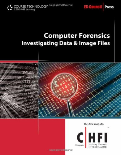 9781435483514: Computer Forensics: Investigating Data and Image Files (EC-Council Press)