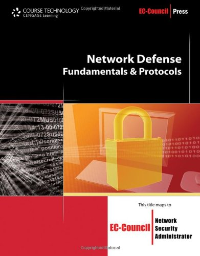 9781435483552: Network Defense: Fundamentals and Protocols (EC-Council Press)
