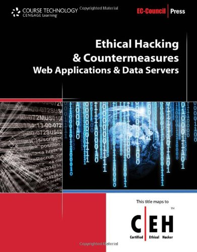 Ethical Hacking and Countermeasures: Web Applications and: EC- Council