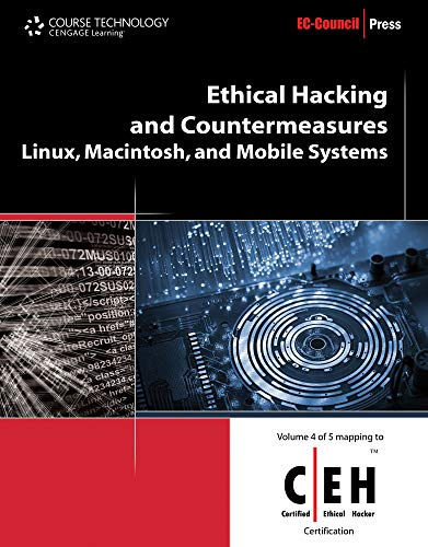 9781435483644: Ethical Hacking and Countermeasures: Linux, Macintosh and Mobile Systems (EC-Council Press)